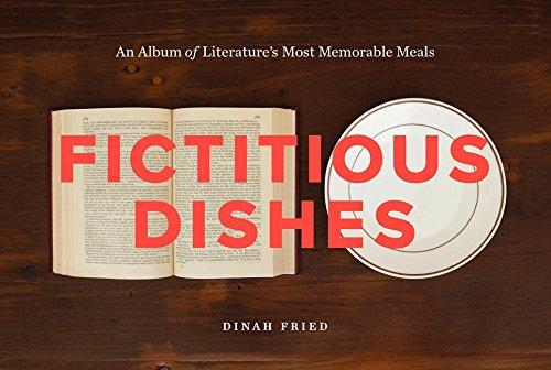 Fictitious Dishes : An Album of Literature's Most Memorable Meals By:Fried, Dinah Eur:16,24 Ден2:1099