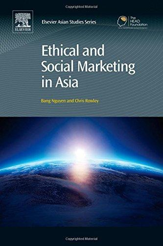 Ethical and Social Marketing in Asia By:Nguyen, Bang Dang Eur:16,24 Ден1:6299