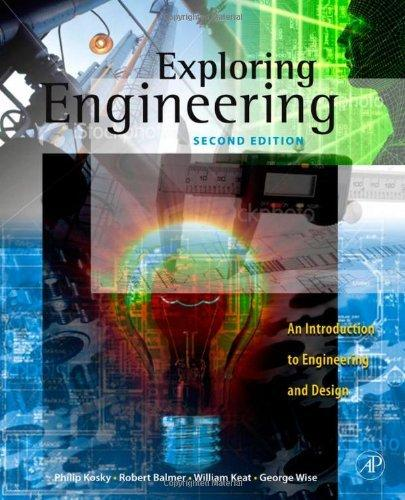 Exploring Engineering, Second Edition: An Introduction to Engineering and Design                                                                       By:Kosky, Philip                                      Eur:27.6 Ден:2999