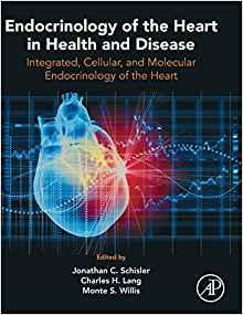 Endocrinology of the Heart in Health and Disease : Integrated, Cellular, and Molecular Endocrinology of the Heart By:Schisler, Jonathan C. Eur:26 Ден1:6699