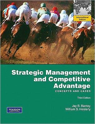 Strategic Management and Competitive Advantage: Concepts and Cases. Jay B. Barney, William S. Hesterly                                                 By:Jay B. Barney                                      Eur:8.1 Ден:4099