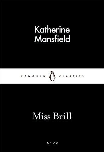 Miss Brill By:Mansfield, Katherine Eur:4,86 Ден1:69