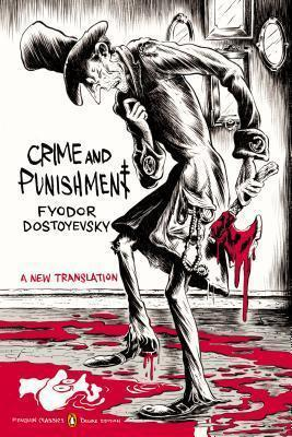 Crime and Punishment : (penguin Classics Deluxe Edition) By:Dostoyevsky, Fyodor Eur:3,24 Ден1:1099