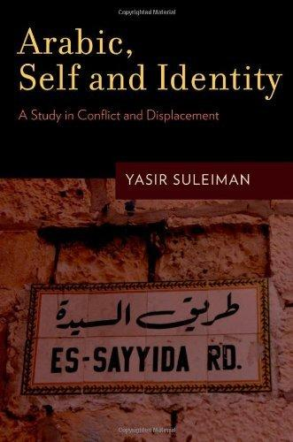 Arabic, Self and Identity: A Study in Conflict and Displacement                                                                                        By:Suleiman, Yasir                                    Eur:14.6 Ден:4899