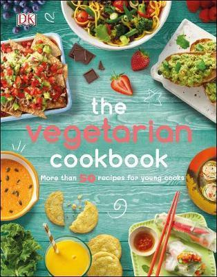 The Vegetarian Cookbook : More than 50 Recipes for Young Cooks By:DK Eur:24,37 Ден1:899