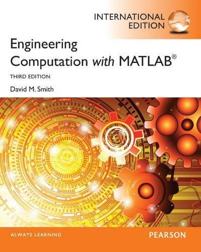Engineering Computation with MATLAB: International Edition By:Smith, David M. Eur:35,76 Ден1:3199