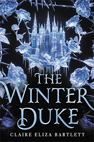 The Winter Duke By:Bartlett, Claire Eliza Eur:17,87 Ден1:699