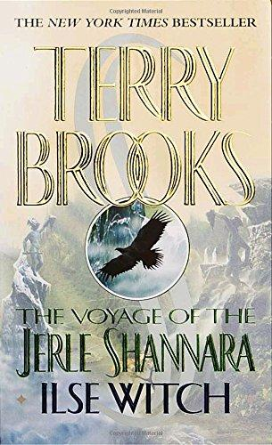 The Voyage of the Jerle Shannara: Ilse Witch By:Brooks, Terry Eur:8,11 Ден1:499