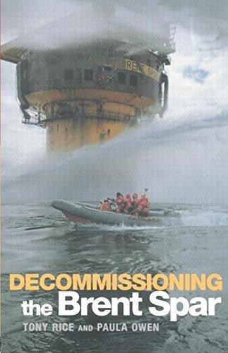 Decommissioning the Brent Spar                                                                                                                         By:Owen, Paula                                        Eur:139.8 Ден:6399