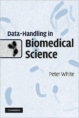 Data-Handling in Biomedical Science                                                                                                                    By:White, Peter                                       Eur:24.4 Ден:2599