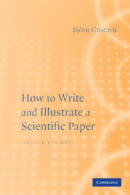 How to Write and Illustrate a Scientific Paper                                                                                                         By:Gustavii, Bjorn                                    Eur:3170.7 Ден:1499