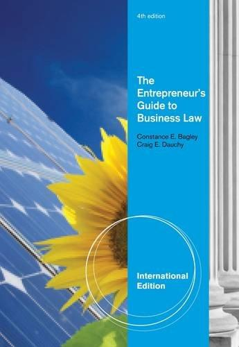 The Entrepreneur's Guide to Business Law, International Edition By:Bagley, Constance E. Eur:17,87 Ден1:3999
