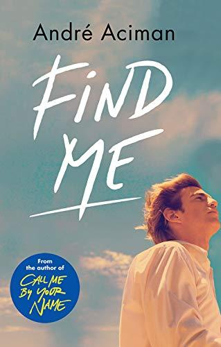 Find Me                                                                                                                                                By:Aciman, Andre                                      Eur:8.11 Ден:899