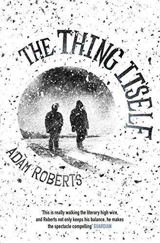Thing Itself                                                                                                                                           By:Roberts, Adam                                      Eur:26 Ден:699