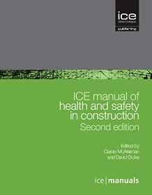ICE Manual of Health and Safety in Construction (ICE Manuals)                                                                                          By:McAleenan, Editor) Ciaran (Author                  Eur:27.6 Ден:9999