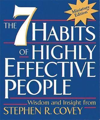 The Seven Habits of Highly Effective People, Miniature Edition                                                                                         By:Covey, Stephen R.                                  Eur:17.87 Ден:299