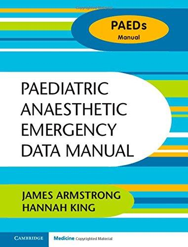 "Paediatric Anaesthetic Emergency Data Manual                                                                                                          <br><span class=""capt-avtor""> By:James Armstrong; Hannah King                      </span><br><span class=""capt-pari""> Ден:3299</span>"
