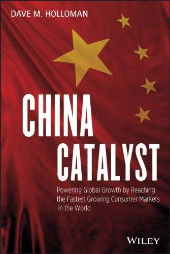 "China Catalyst: Powering Global Growth by Reaching the Fastest Growing Consumer Market in the World                                                   <br><span class=""capt-avtor""> By:Holloman, David M.                                </span><br><span class=""capt-pari""> Ден:2699</span>"