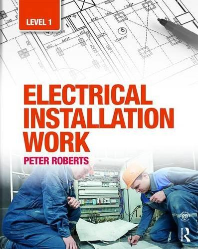 Electrical Installation Work: Level 1                                                                                                                  By:Roberts, Peter                                     Eur:221.12 Ден:1399
