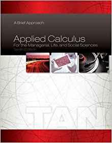 Applied Calculus for the Managerial, Life, and Social Sciences: A Brief Approach                                                                       By:Tan, Soo T                                         Eur:39.0 Ден:10499