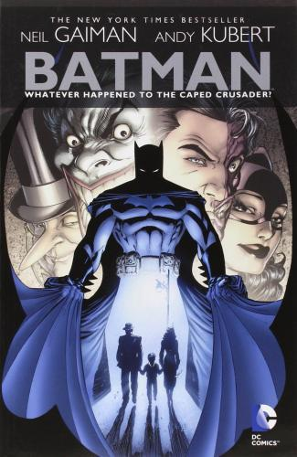 Batman : Whatever Happened To The Caped Crusader? By:Gaiman, Neil Eur:16,24 Ден2:899