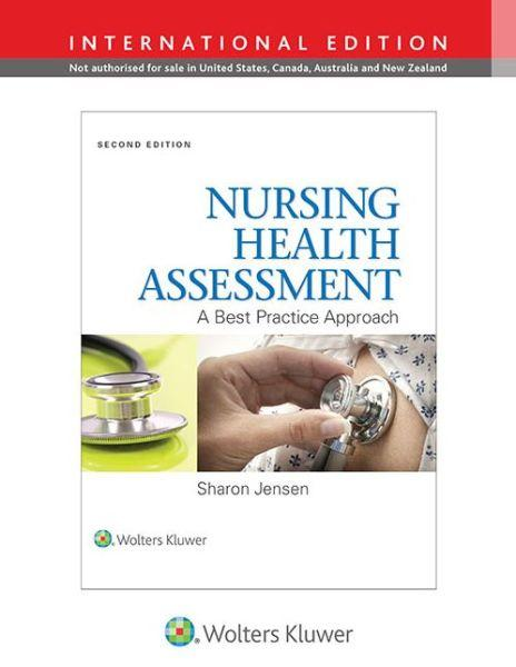 Nursing Health Assessment: A Best Practice Approach                                                                                                    By:Jensen, Sharon                                     Eur:26 Ден:4699