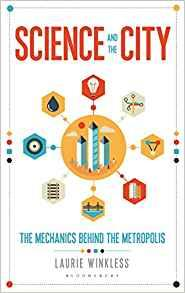 Science and the City: The Mechanics Behind the Metropolis                                                                                              By:Winkless, Laurie                                   Eur:139.8 Ден:1299