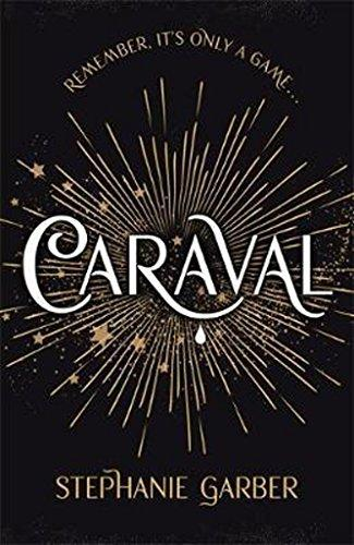 Caraval : The mesmerising Sunday Times bestseller By:Garber, Stephanie Eur:48,76 Ден1:599