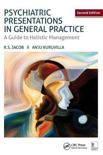 Psychiatric Presentations in General Practice: A Guide to Holistic Management, Second Edition                                                          By:Jacob, K. S.                                       Eur:39.01 Ден:2299