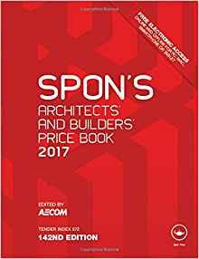 Spon's Architects' and Builders' Price Book 2017                                                                                                       By:Aecom                                              Eur:27.6 Ден:11599
