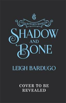 Shadow and Bone : Book 1 Collector's Edition By:Bardugo, Leigh Eur:17,87 Ден1:1299