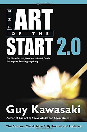 The Art of the Start 2.0: The Time-Tested, Battle-Hardened Guide for Anyone Starting Anything                                                          By:Kawasaki, Guy                                      Eur:13.0 Ден:1699