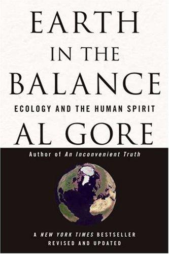 Earth in the Balance : Ecology and the Human Spirit By:Gore, Al Eur:21,12 Ден1:799