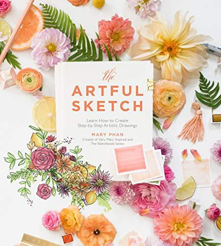 The Artful Sketch : Learn How to Create Step-by-Step Artistic Drawings By:Phan, Mary Eur:17,87 Ден1:1099