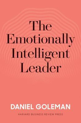 The Emotionally Intelligent Leader By:Goleman, Daniel Eur:11,37 Ден1:899