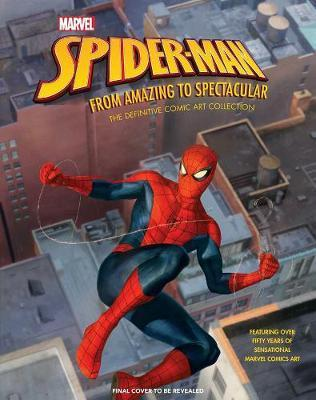 Marvel's Spider-Man: From Amazing to Spectacular : The Definitive Comic Art Collection By:Singer, Matt Eur:34,13 Ден2:2599