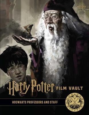 Harry Potter: Film Vault: Volume 11 : Hogwarts Professors and Staff By:Editions, Insight Eur:16,24 Ден1:999