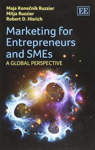 Marketing for Entrepreneurs and SMEs: A Global Perspective                                                                                             By:Ruzzier, Maja Konecnik                             Eur:27.6 Ден:2199