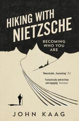 Hiking with Nietzsche : Becoming Who You Are By:Kaag, John Eur:12,99 Ден1:799