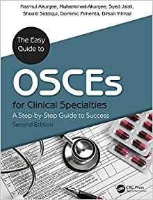 Easy Guide to OSCEs for Specialties: A Step-By-Step Guide to Success                                                                                   By:Akunjee, Nazmul ; Akunjee, Muhammed ; Jalali, Syed Eur:97.5 Ден:2099
