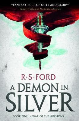 A Demon in Silver (War of the Archons) By:Ford, Richard Eur:17,87 Ден2:599