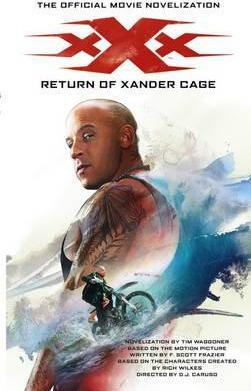 xXx : Return of Xander Cage - The Official Movie Novelization By:Waggoner, Tim Eur:12,99 Ден2:599