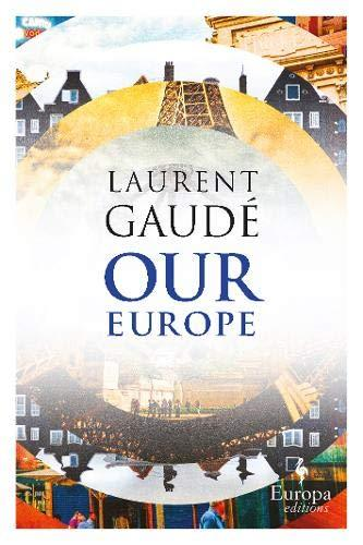 Our Europe : Banquet of Nations By:Gaude, Laurent Eur:21,12 Ден1:799