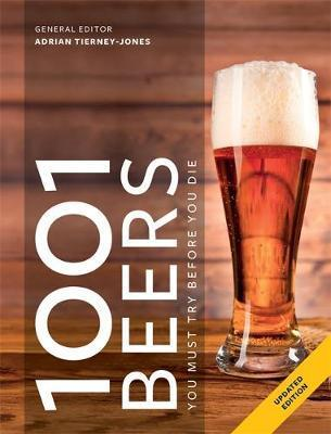 1001 Beers : You Must Try Before You Die By:Tierney-Jones, Adrian Eur:17,87 Ден1:1499