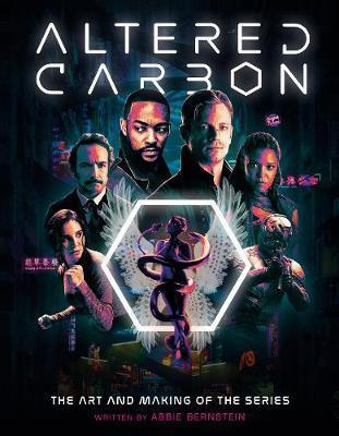 Altered Carbon: The Art and Making of the Series By:Bernstein, Abbie Eur:16,24 Ден1:1699