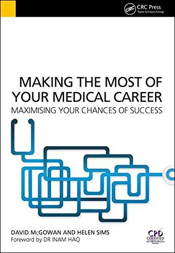 Making the Most of Your Medical Career: Maximising Your Chances of Success                                                                             By:McGowan, David                                     Eur:24.4 Ден:2199