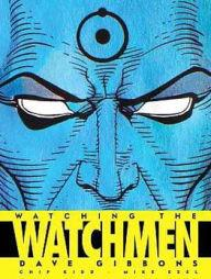 Watching the Watchmen                                                                                                                                  By:Gibbons, Dave                                      Eur:14.6 Ден:1899