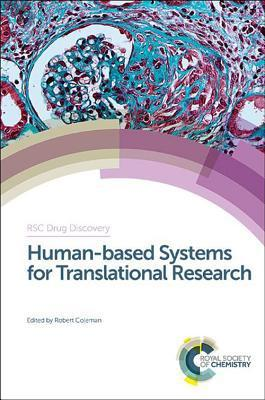 Human-based Systems for Translational Research (RSC Drug Discovery)                                                                                    By:Fox, David (Series Editor)                         Eur:35.8 Ден:12599