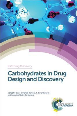 Carbohydrates in Drug Design and Discovery (RSC Drug Discovery)                                                                                        By:Canada, F. Javier (Editor)                         Eur:95.9 Ден:14299