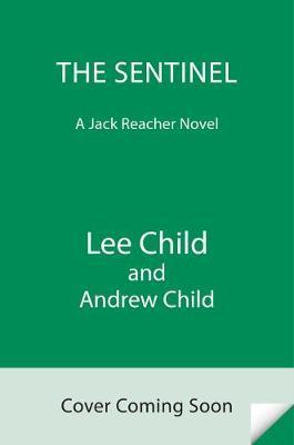 The Sentinel : A Jack Reacher Novel By:Child, Lee Eur:14,62 Ден1:1699